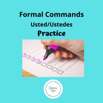 Spanish Formal Usted Ustedes Command Homework Worksheet