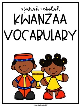 Spanish And English Kwanzaa Vocabulary By Maestra Gelacio