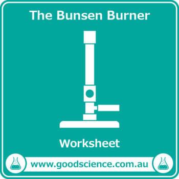 The Bunsen Burner Worksheet By Good Science Worksheets