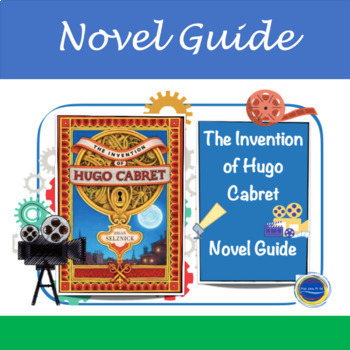 The Invention Of Hugo Cabret Novel Unit Grades 4 6 By