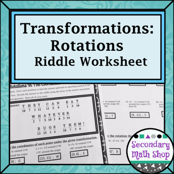 Transformations Coordinate Plane Rotations Riddle