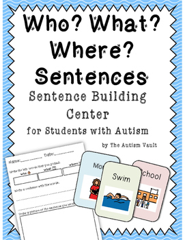Who What Where Sentence Writing Center For Students With Autism TpT