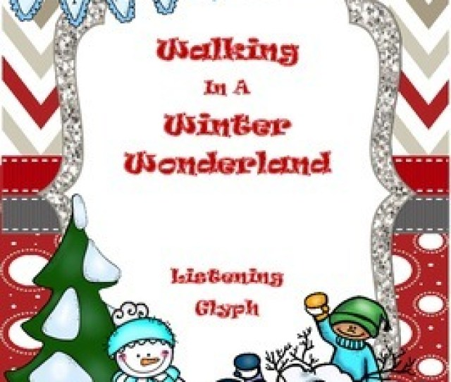 Winter Season Holiday Listening Glyph Walking In A Winter Wonderland Pdf