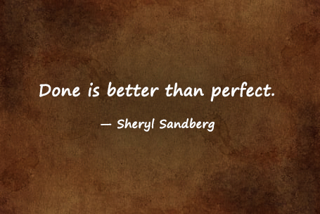 Monday Motivation quotes about side effect of perfection