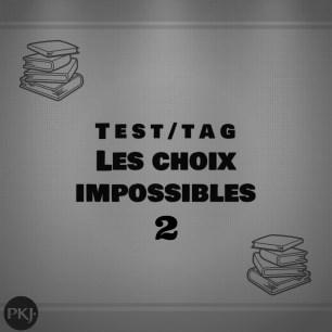 les choix impossibles 2