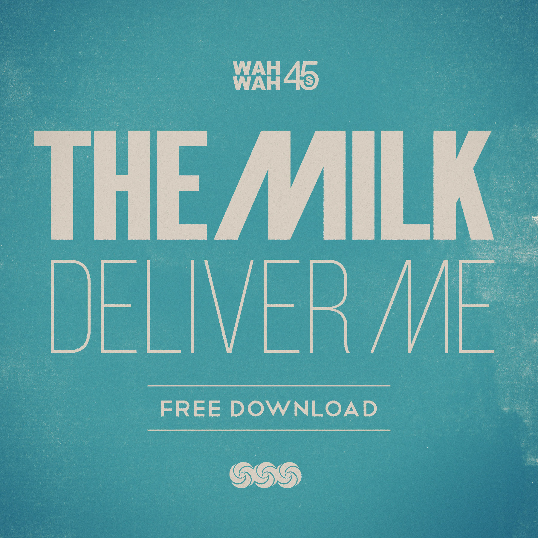 The Milk 'Deliver Me' Free Download
