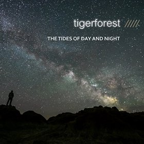 Tigerforest - The Tides of Day and Night