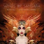 Ricky Kej - Wouter Kellerman - Winds Of Samsara