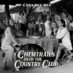Lana Del Rey - Chem trails over the country Club cover