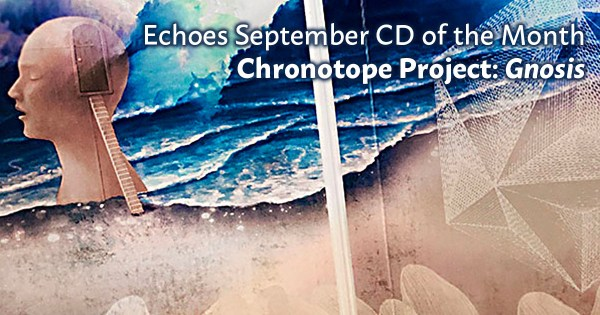 Chronotope Project - Gnosis