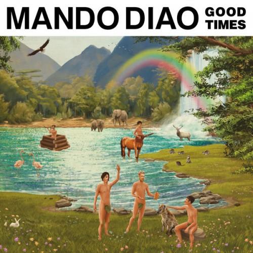 Afbeeldingsresultaat voor mando diao good times