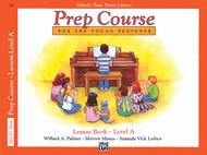 Willard A. Palmer - Alfred's Basic Piano Prep Course Lesson Book, Book A