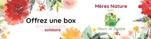 offrez un coffret cadeau éco-solidaire pour la fête des mères, box jardinage bio, échoppe végétale