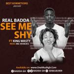 Badda ft King Wasty See Me Shyprod by Vibzs Beatzs mp3 image - BLUR