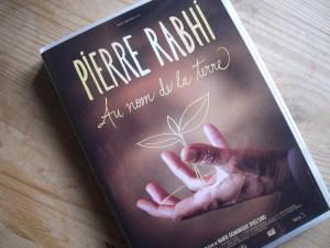 Au nom de la terre- Pierre Rabhi- échos verts