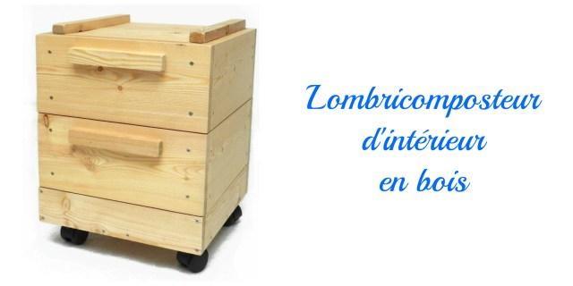 lombricomposteur d'appartement en bois fabriqué en France- cadeau écolo