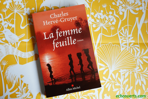 Roman La femme feuille Charles Hervé Gruyer