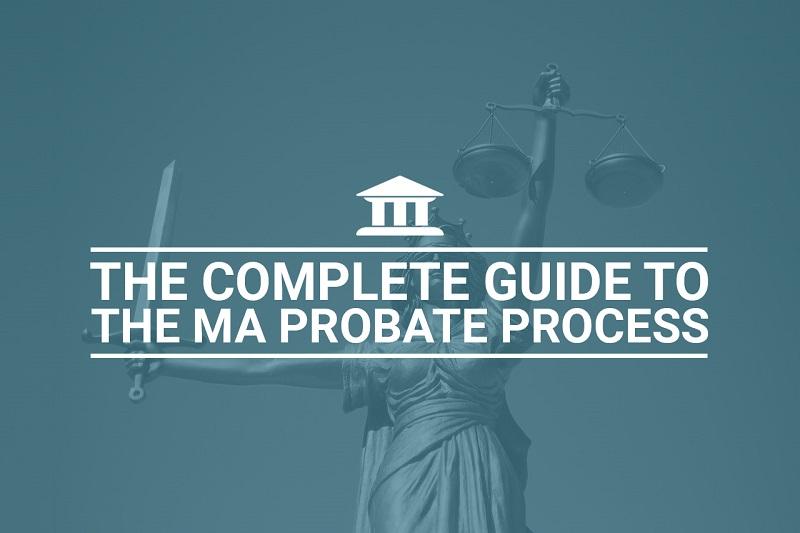 Probate Guide Massachusetts