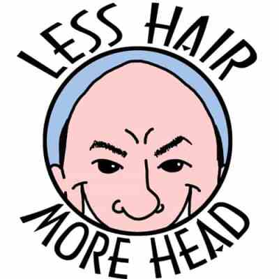 Less Hair More Head Tshirt