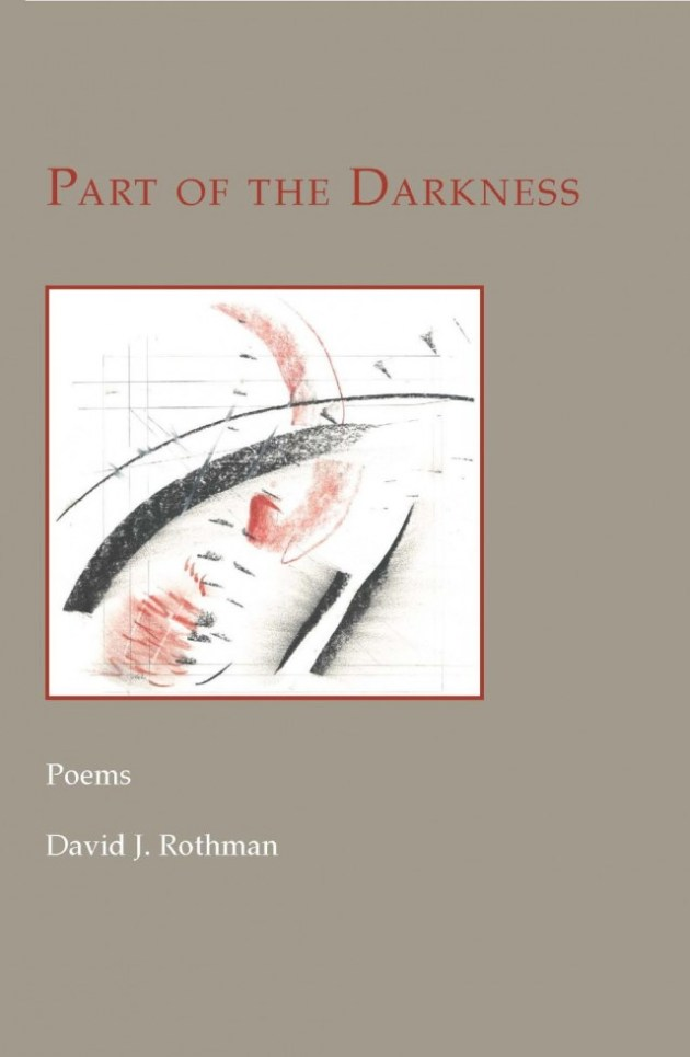 Part of Darkness by David J. Rothman