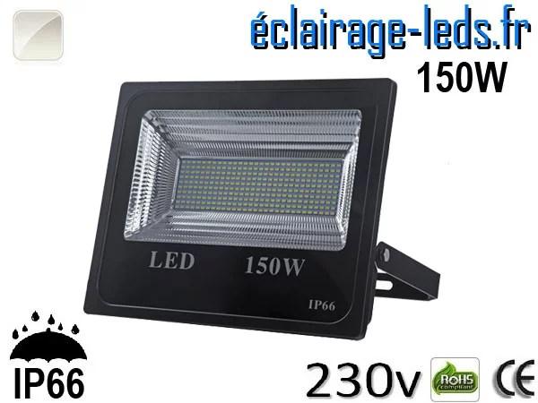 Projecteur LED extérieur 150w IP66 Blanc naturel 230V