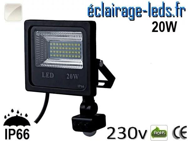 Projecteur LED extérieur 20w IP66 détecteur de présence Blanc naturel 230v