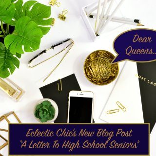 Dear Queen…A Letter To All High School Seniors
