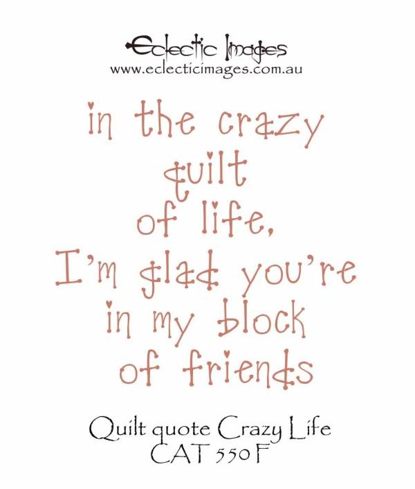 Quilt quote Crazy Life