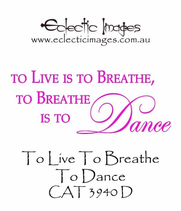 To Live To Breathe To Dance