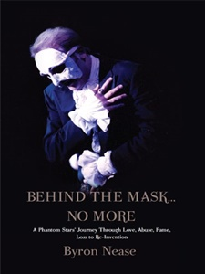 Behind the Mask…No More by Byron Nease