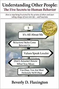 Understanding Other People: The Five Secrets to Human Behavior by Beverly Flaxington