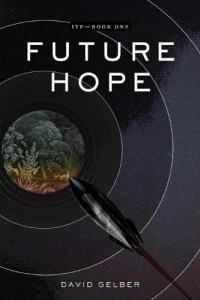 Future Hope (ITP Book One) by David Gelber