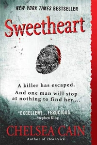 Sweetheart (Archie Sheridan & Gretchen Lowell Book 2) by Chelsea Cain