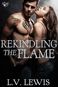 Rekindling the Flame (Den of Sin #22) by L.V. Lewis