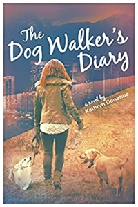 The Dog Walker's Diary by Kathryn Donahue