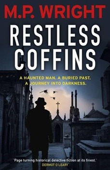 Restless Coffins (Detective J.T. Ellington #3) by M.P. Wright