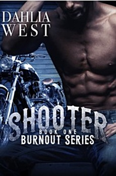 Shooter (Burnout #1) by Dahlia West