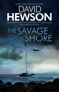 The Savage Shore (A Nic Costa Mystery Book 10) by David Hewson