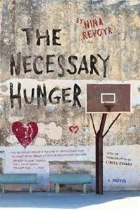 The Necessary Hunger by Nina Revoyr