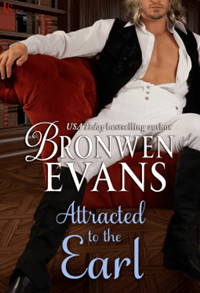 Attracted to the Earl (The Imperfect Lord Book 3) by Bronwen Evans