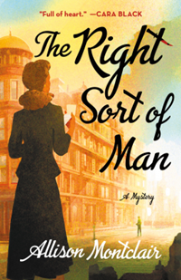 The Right Sort of Man (Sparks & Bainbridge Mystery Book 1) by Allison Montclair