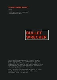 Bullet Wrecker by Alexander Salfiti