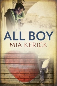 All Boy by Mia Kerick