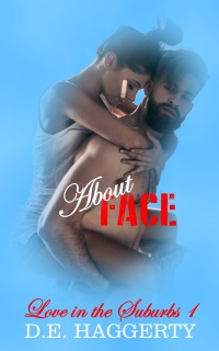 About Face (Love in the Suburbs #1) by D.E. Haggerty