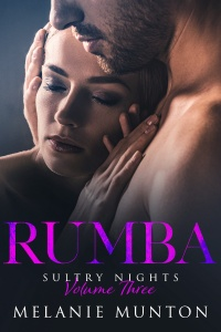 Rumba (Sultry Nights, Book 3) by Melonie Munton