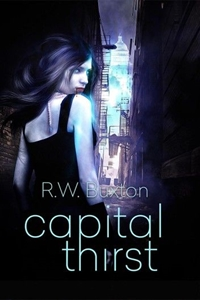 Capital Thirst by R.W. Buxton