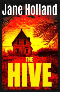 The Hive by Jane Holland