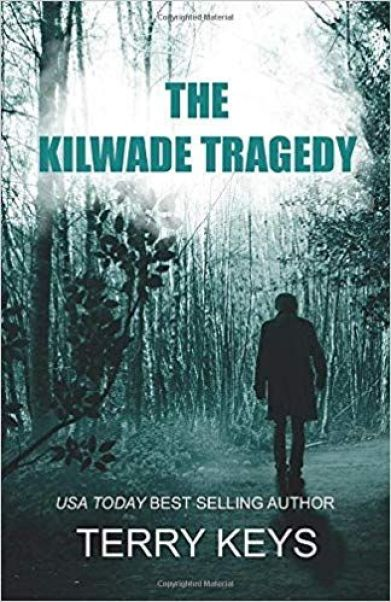 The Kilwade Tragedy