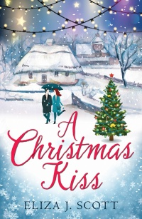 A Christmas Kiss (Life On The Moors, #4) by Eliza J. Scott