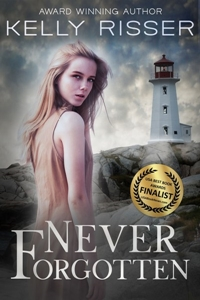 Never Forgotten (Never Forgotten Series, Book 1) by Kelly Risser